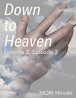 Down to Heaven: Episode 2, Episode 3