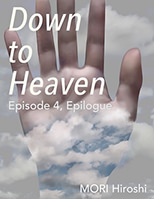 Down to Heaven: Episode 4, Epilogue