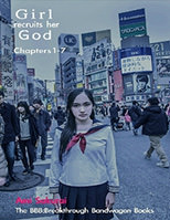 Girl recruits her God: Chapters 1-7