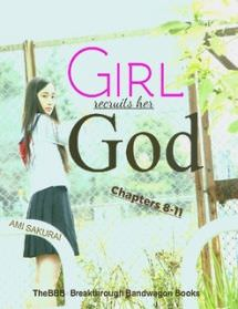 Girl recruits her God: Chapters 8-11