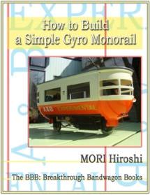 How to Make a Simple Gyro Monorail