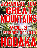 Japanese 100 Great Mountains Vol.3: Episode 011-015