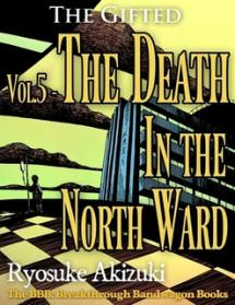 The Gifted Vol.5 - The Death In the North Ward