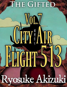 The Gifted Vol.7 - City Air Flight 513