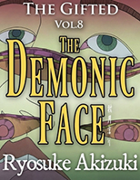 The Gifted Vol.8 - The Demonic Face