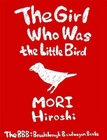 The Girl Who Was the Little Bird
