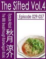 The Sifted Vol.4: Episode 029-037