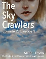 The Sky Crawlers: Episode 2, Episode 3