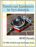 Theories and Experiments for Gyro Monorails