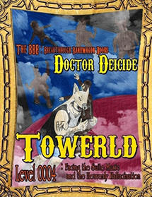 Towerld Level 0004: Facing the Suite Music and the Heavenly Hallucination