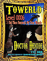 Towerld Level 0006: I Bid Thee Farewell, My Dear Wendy