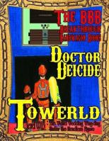 Towerld Level 0013: The Weird Wedding Wing-ding Under the Headless Figure