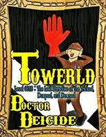 Towerld Level 0018: The Lost Paradise of the Tricked, Dumped, and Downed