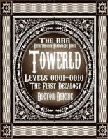 Towerld Levels 0001-0010: 十階