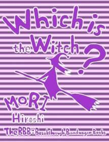 Which Is the Witch?